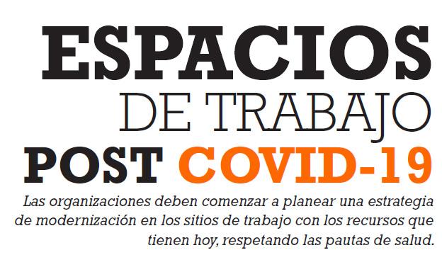 ESPACIOS DE TRABAJO POST COVID-19