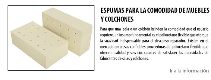 ESPUMAS PARA LA COMODIDAD DE MUEBLES Y COLCHONES