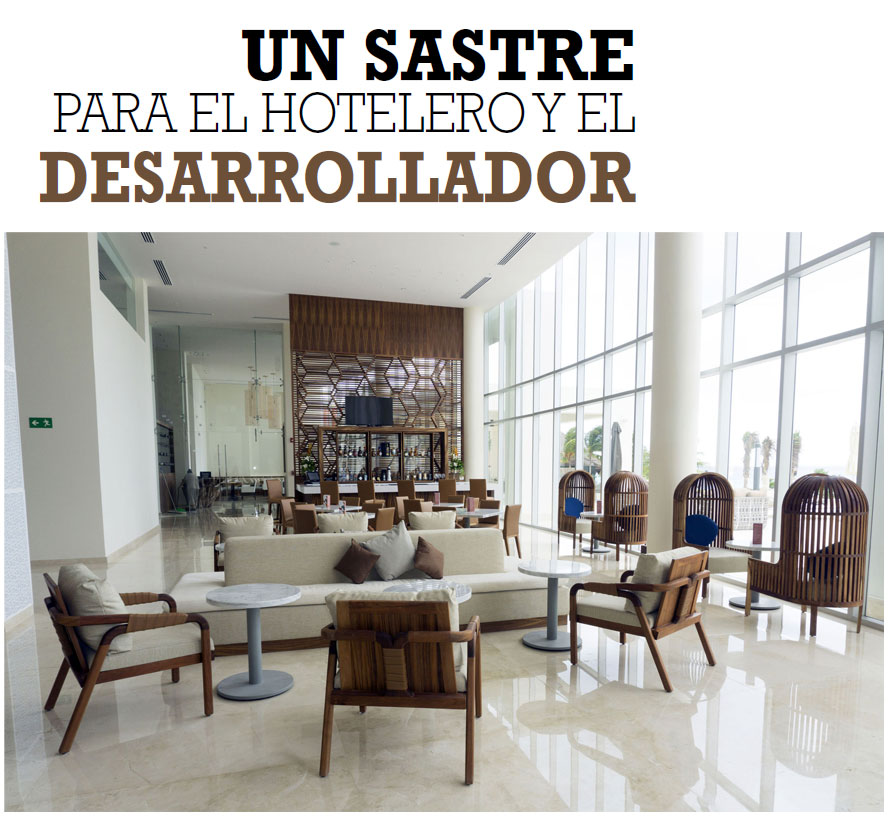 UN SASTRE PARA EL HOTELERO Y EL DESARROLLADOR