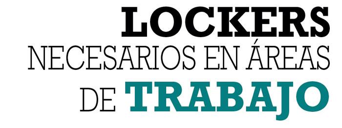LOCKERS NECESARIOS EN ÁREAS DE TRABAJO