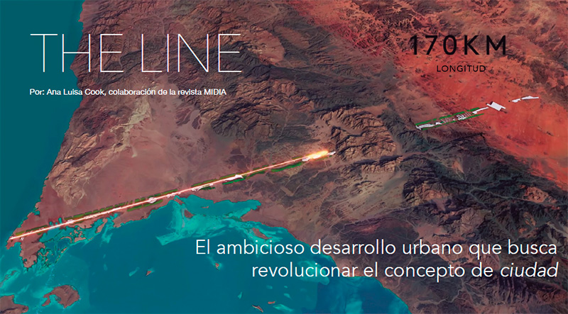 THE LINE UN AMBICIOSO DESARROLLO URBANO
