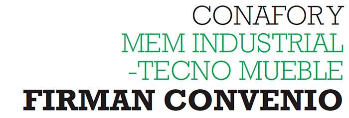 CONAFOR Y MEM INDUSTRIAL -TECNO MUEBLE FIRMAN CONVENIO