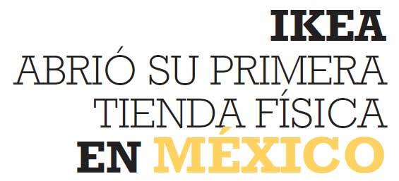 IKEA ABRIÓ SU PRIMERA TIENDA FÍSICA EN MÉXICO