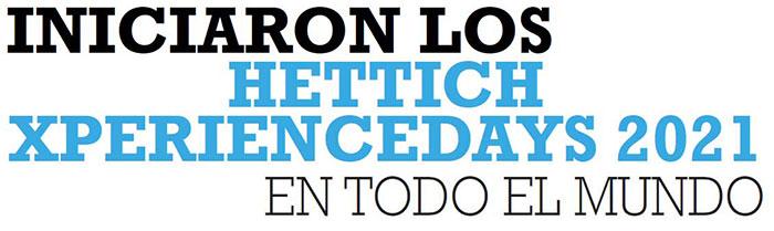 INICIARON LOS HETTICHXPERIENCE EN TODO EL MUNDO