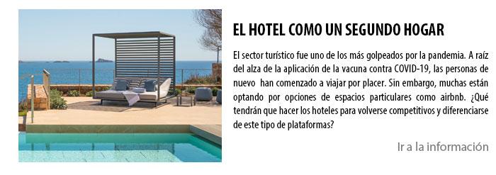 EL HOTEL COMO UN SEGUNDO HOGAR