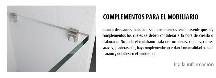 COMPLEMENTOS PARA EL MOBILIARIO