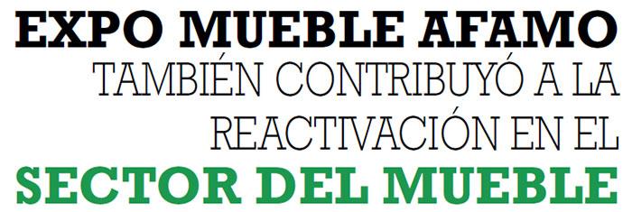 EXPO MUEBLE AFAMO TAMBIÉN CONTRIBUYÓ A LA REACTIVACIÓN EN EL SECTOR DEL MUEBLE