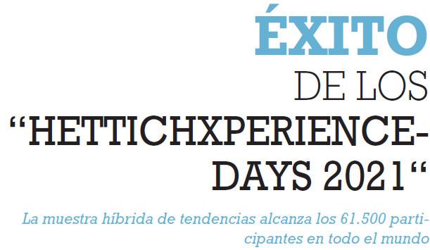 ÉXITO DE LOS HETTICHXPERIENCEDAYS 2021